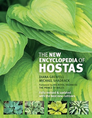 The New Encyclopedia of Hostas By Grenfell, Diana/ Shadrack, Michael/ Charles, Prince of Wales (FRW)